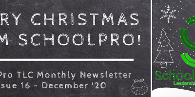 Merry Christmas from SchoolPro! – SchoolPro TLC Monthly Newsletter – Issue 16 – December '20